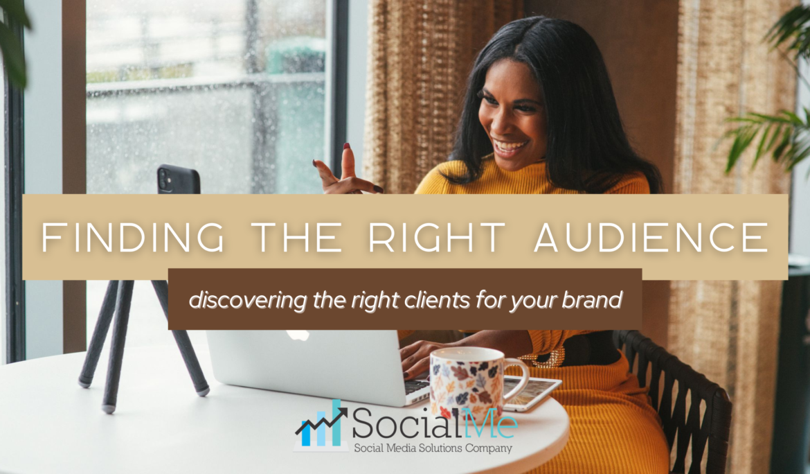 Finding the Right Audience