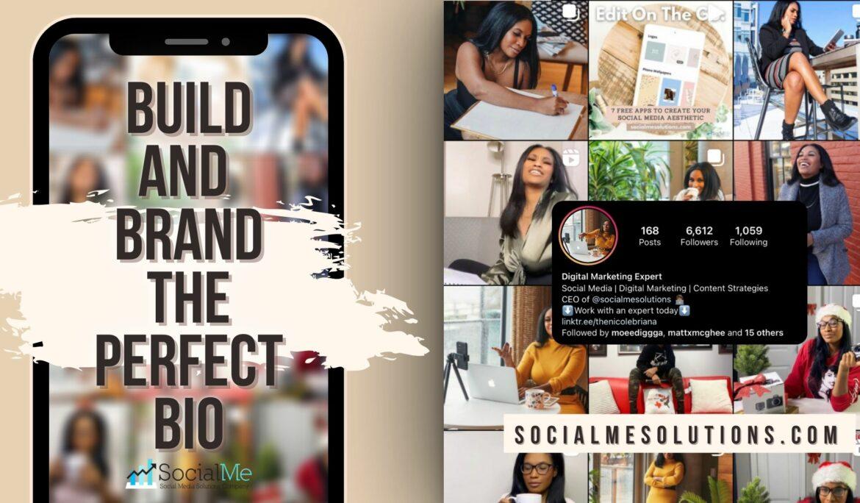 Build & Brand The Perfect Bio